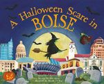 A Halloween Scare in Boise - Eric James