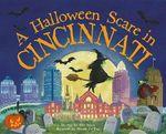 A Halloween Scare in Cincinnati - Eric James