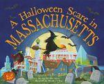 A Halloween Scare in Massachusetts - Eric James