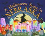A Halloween Scare in Nebraska - Eric James