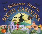 A Halloween Scare in South Carolina - Eric James