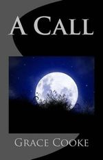 A Call - Grace Macgowan Cooke