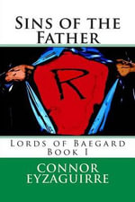 Sins of the Father - Connor Eyzaguirre