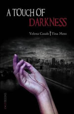 A Touch of Darkness - Yelena Casale