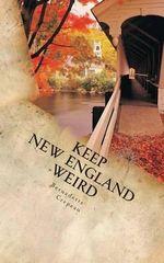 Keep New England Weird : Center for Paranormal Studies - Bernadette W Crepeau