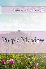 Purple Meadow - Robert G Edwards