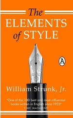 The Elements of Style - William Strunk, Jr