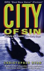 City of Sin : Mallory and Gunner: The Early Days - MR Christopher Ryan
