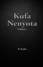 Kufa Nenyota : Volume 1 - B Nyota