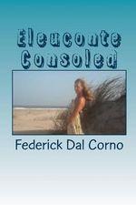 Eleuconte Consoled - Federick Dal Corno