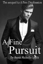 A Fine Pursuit - Sarah Michelle Lynch