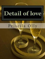 Detail of Love : Our Love Don't Ends After Eternity - Priscila Olly