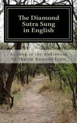 The Diamond Sutra Sung in English - Sharon Kumuda Janis