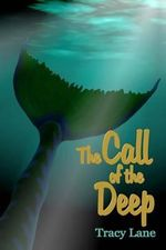 The Call of the Deep - Tracy Lane