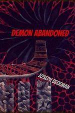 Demon Abandoned - Joseph Beekman