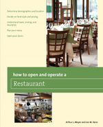 How to Open and Operate a Restaurant - Arthur Meyer
