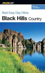 Best Easy Day Hikes Black Hills Country - Bert Gildart