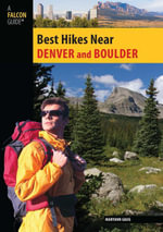 Best Hikes Near Denver and Boulder - Maryann Gaug