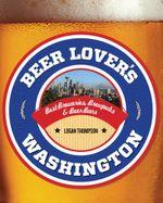 Beer Lover's Washington - Logan Thompson