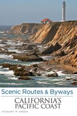 Scenic Routes & Byways California's Pacific Coast, 7th - Stewart M. Green