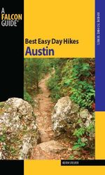 Best Easy Day Hikes Austin - Keith Stelter