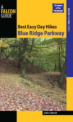 Best Easy Day Hikes Blue Ridge Parkway, 2nd - Randy Johnson