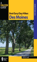 Best Easy Day Hikes Des Moines - Michael Ream