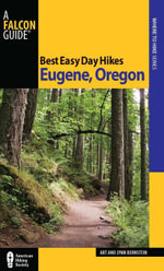 Best Easy Day Hikes Eugene, Oregon - Art Bernstein