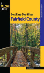 Best Easy Day Hikes Fairfield County - Steve Mirsky