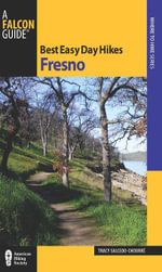Best Easy Day Hikes Fresno - Tracy Salcedo-Chourre