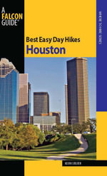 Best Easy Day Hikes Houston - Keith Stelter