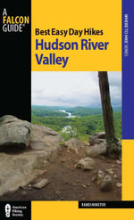 Best Easy Day Hikes Hudson River Valley - Randi Minetor