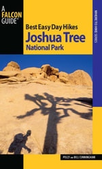 Best Easy Day Hikes Joshua Tree National Park, 2nd - Bill Cunningham