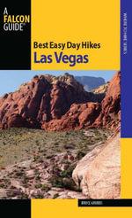 Best Easy Day Hikes Las Vegas - Bruce Grubbs