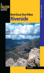 Best Easy Day Hikes Riverside - Allen Riedel
