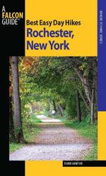Best Easy Day Hikes Rochester, New York - Randi Minetor