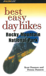 Best Easy Day Hikes Rocky Mountain National Park - Kent Dannen