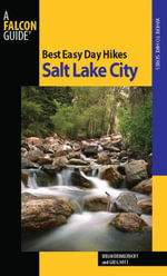 Best Easy Day Hikes Salt Lake City, 2nd - Brian Brinkerhoff