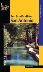 Best Easy Day Hikes San Antonio - Keith Stelter