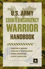 U.S. Army Counterinsurgency Warrior Handbook - Department of The Army