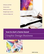 How to Start a Home-Based Graphic Design Business - Jim Smith