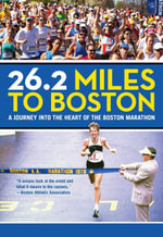 26.2 Miles to Boston : A Journey into the Heart of the Boston Marathon - Michael Connelly