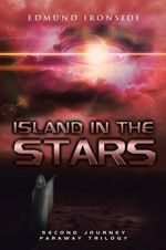 Island in the Stars : Second Journey - Faraway Trilogy - Edmund Ironside
