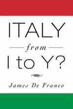 Italy from I to Y? - James De Franco