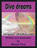 Diva Dreams : Dream Dictionary - Melanii Anderson