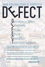 Defect : New Houses, Units & Additions - Mark Whitby