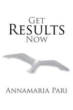Get Results Now - Annamaria Pari