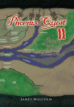 Phoenix Quest 2 Journey to the Underworld : Journey to the Underworld - James Malcolm