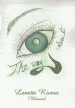 The Way Eye See It - Lonette (Biloune) Rivera