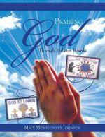 Praising God Through Bulletin Boards - Macy Montgomery Johnson